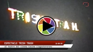 Espectacle 'Trish Trash'
